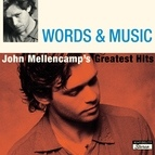 John Mellencamp альбом Words & Music: John Mellencamp's Greatest Hits