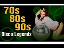 Nonstop Disco Hits The 70 80 90 Legends - Classic Disco Music Old Songs - Disco Dance Greatst Hits