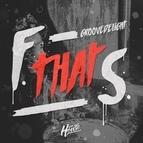 Groove Delight альбом F That S