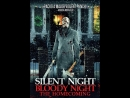 Silent Night, Bloody Night : The Homecoming (2013)