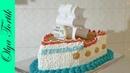 Торт Корабль МК Как сделать торт Корабль Olya Tortik Домашний Кондитер