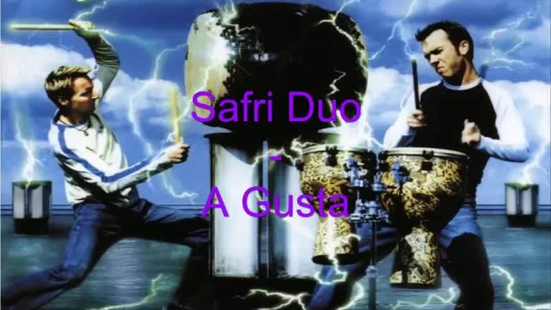Safri Duo A Gusta