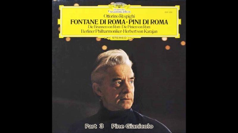 Respighi Pines of Rome  Karajan Berlin Philharmonic