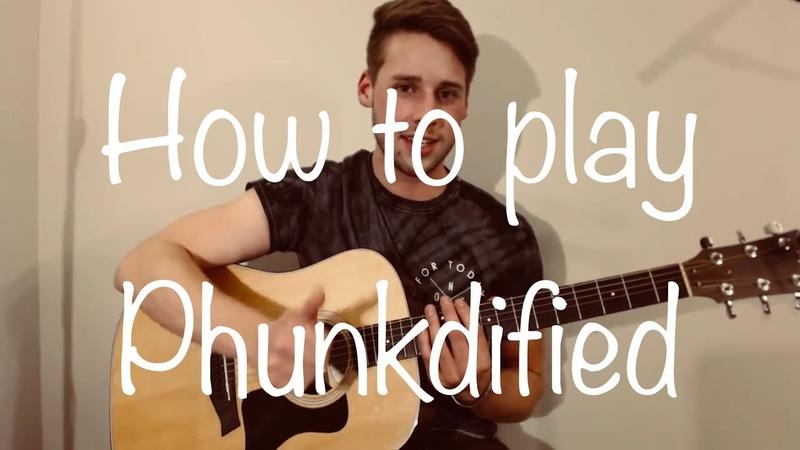 Phunkdified Guitar Lesson | Justin King | Tutorial TAB