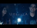 ☂ you can stand under my umbrella 2x12