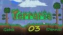 Terraria Expert Lets Play - 3 часть