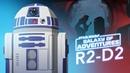 R2-D2 – A Loyal Droid   Star Wars Galaxy of Adventures