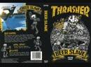 Thrasher - Beer Slave (1080p)