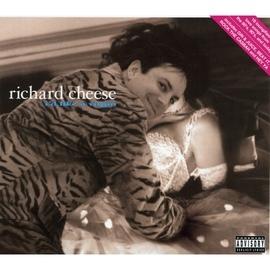 Richard Cheese альбом I'd Like A Virgin