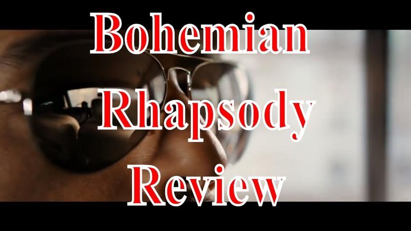 Bohemian Rhapsody Review 🎵🎶