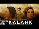 Официальный трейлер индийского фильма Kalank 2019/