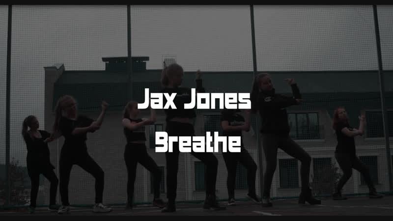 Jax Jones - Breathe QOL DANCE COVER