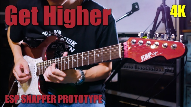 【4K】Get Higher - MAMORU GORIKU(with ESP SNAPPER PROTOTYPE) » Freewka.com - Смотреть онлайн в хорощем качестве