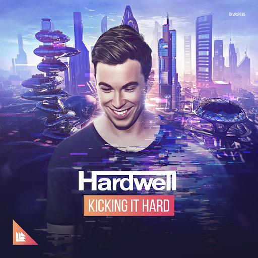 Hardwell альбом Kicking It Hard