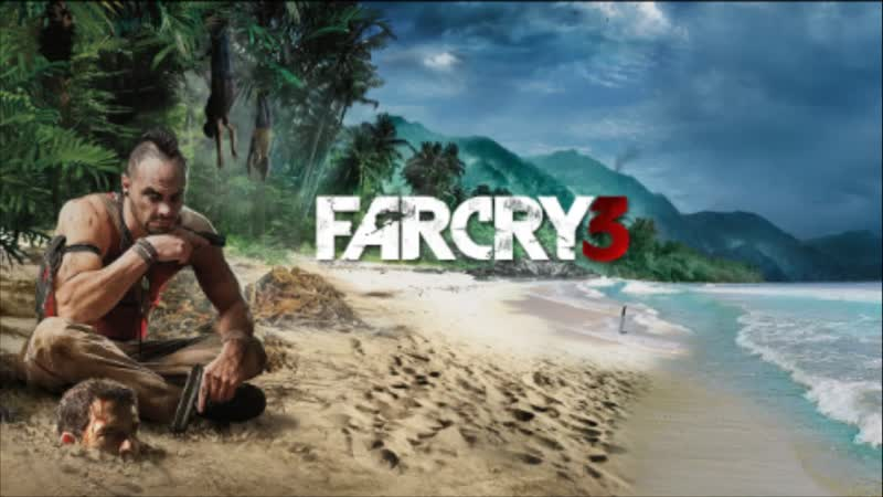 Играю в Far Cry 3!
