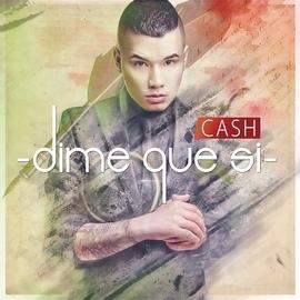 Cash Cash альбом Dime Que Si