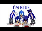 Team Sonic X MMD IM BLUE