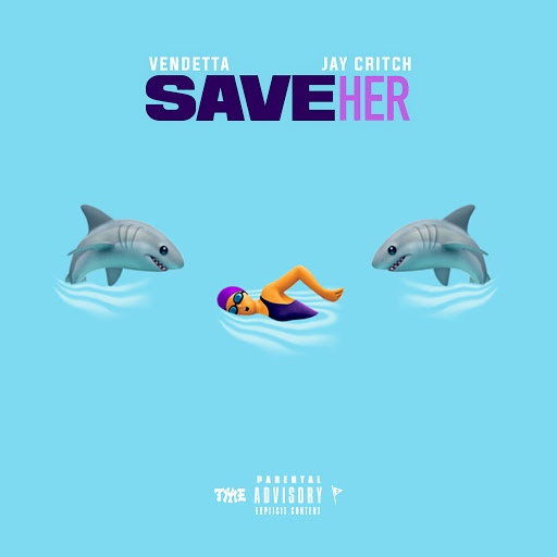 Vendetta альбом Save Her (feat. Jay Critch)
