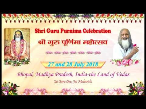 Shri Guru Purnima Celebration 27 July 2018 Morning Session, Part-1, Bhopal, India