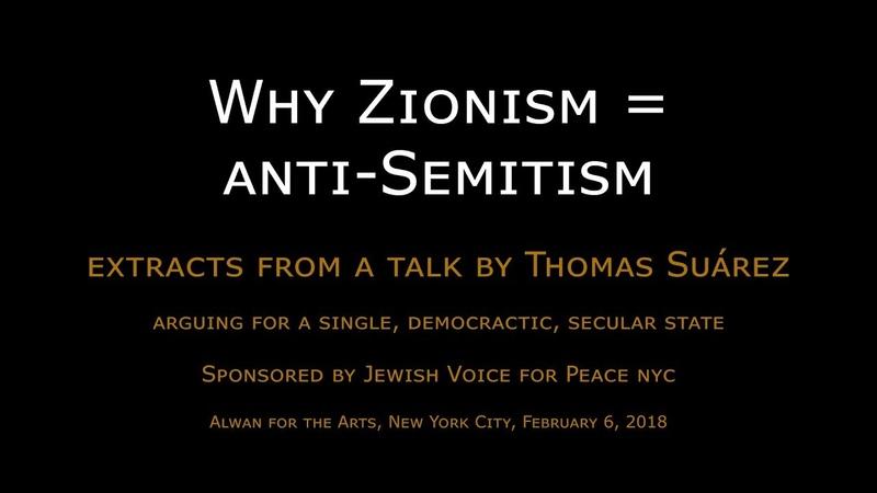 Tom Suárez explains why Zionism equals anti-Semitism