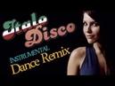 İTALO DİSCO İnstrumental Dance Remix