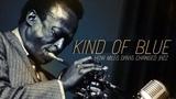 Kind of Blue How Miles Davis Changed Jazz