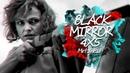 Black mirror 4x5 Metalhead