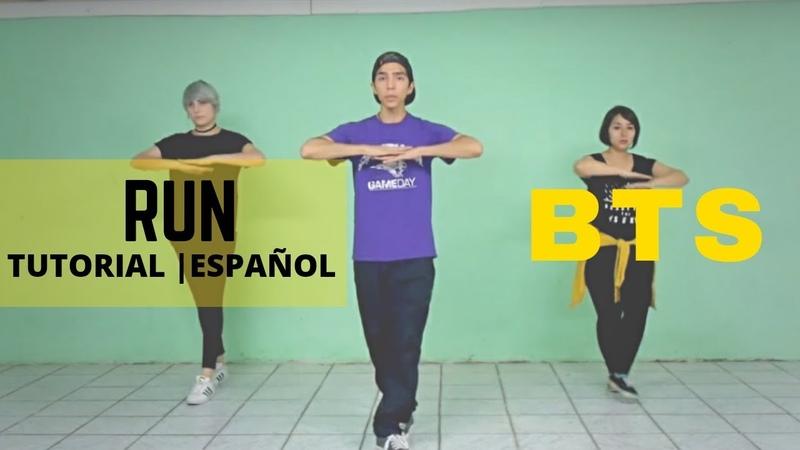 BTS(방탄소년단) - RUN |Dance Tutorial| Español