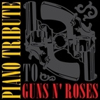 Piano Tribute Players альбом Piano Tribute to Guns N' Roses
