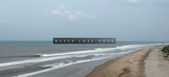 Never Lose Hope · Aritz, Natxo and Kepa
