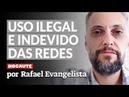 NO CANADÁ RAFAEL EVANGELISTA DENUNCIA O USO ILEGAL DAS REDES SOCIAIS NAS ELEIÇÕES DE 2018