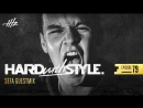 HARD With STYLE Episode 79 - Sefa Guestmix