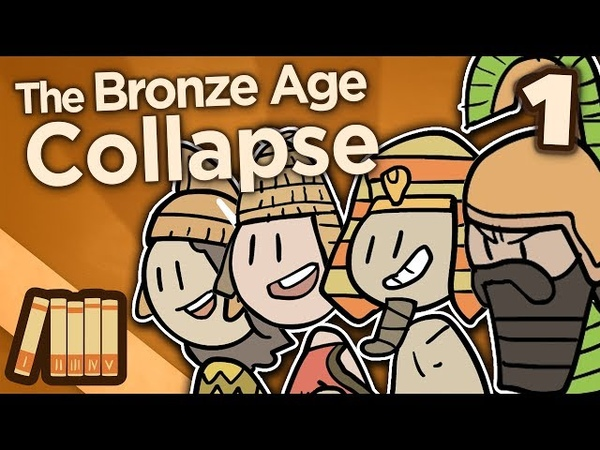 The Bronze Age Collapse Before the Storm Extra History 1