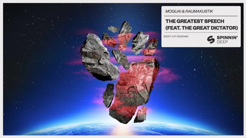 MOGUAI RAUMAKUSTIK - The Greatest Speech (feat. The Great Dictator) [Official Audio]