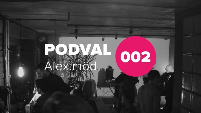 PODVAL.002 - Alexander.möd (22 Dec 2018)