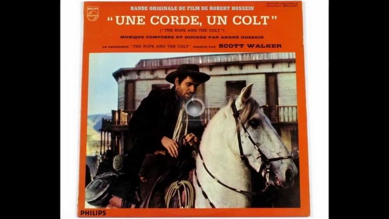 Scott Walker - The Rope The Colt (soundtrack LP version)