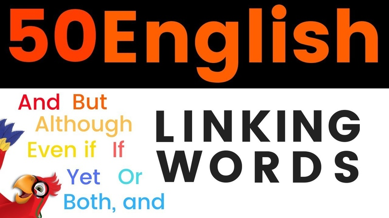 50 English Linking Words ||| LEARN ENGLISH CONJUNCTIONS ||| Beginner
