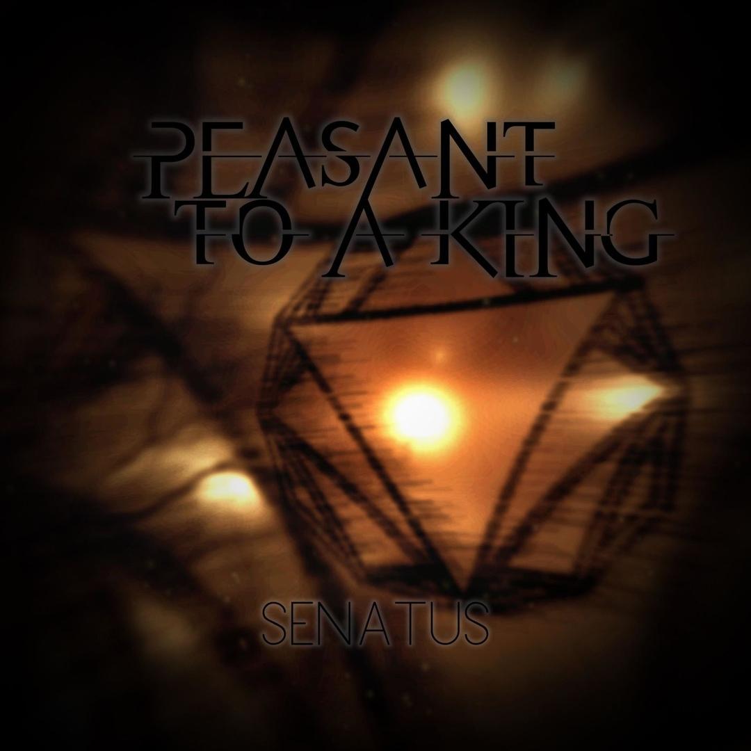 Peasant To A King - Senatus [EP] (2018)