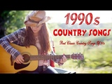 Classic Country Songs of the 90s - Best Country Songs Of 1990s - Greatest Old Country Music
