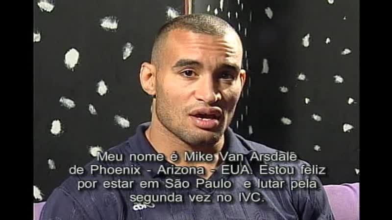 Wanderlei Silva vs. Mike Van Arsdale [IVC 6 The Challenge]