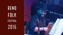 Reno Folk Festival 6 Suna / Andrea Capezzuoli Co/ Osteria del Mandolino