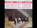Dizzy Gillespie · Milt Jackson · Joe Carroll School Days
