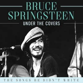 Bruce Springsteen альбом Under the Covers (Live)