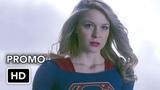 Supergirl 4x16 Promo