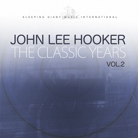 John Lee Hooker альбом The Classic Years, Vol. 2