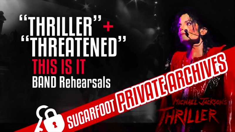 Thriller_Threatened - This Is It Band Rehearsals (Never Before Heard) HQ