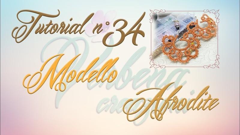 Chiacchierino ad Ago TUTORIAL 34 Modello Afrodite In collaborazione con Beebeecraft