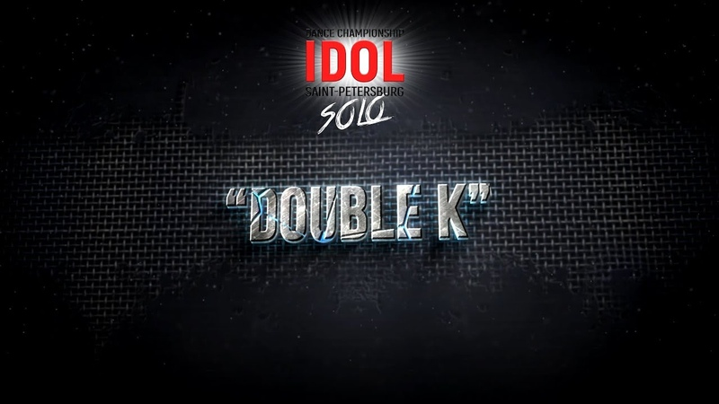 Double K - Choreo DUO/TRIO - IDOL DANCE