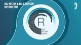 Raz Nitzan &amp Ellie Lawson - Beyond Time (Extended Mix) RNM + LYRICS