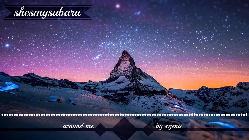 Xgenic - Around Me